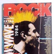 Revistas de música: ROCK ESPEZIAL EXTRA NEW WAVE 1977-1984 300 GRUPOS REVISADOS POR IGNACIO JULIA Y JAIME GONZALO. Lote 88123576