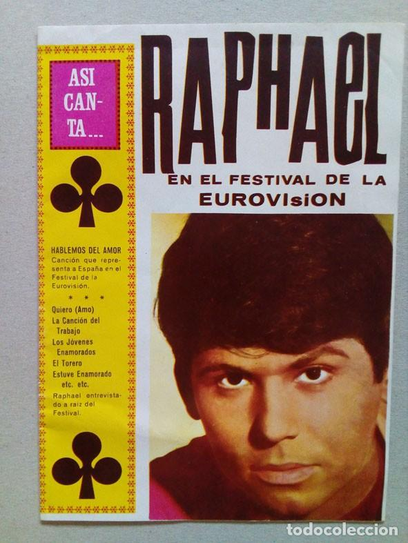RAPHAEL. EJEEMPLAR DE LA REVISTA..ASI CANTA.. CON LA LETRA DE SUS CANCIONES. (Música - Revistas, Manuales y Cursos)