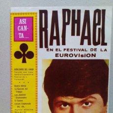 Revistas de música: RAPHAEL. EJEEMPLAR DE LA REVISTA..ASI CANTA.. CON LA LETRA DE SUS CANCIONES.. Lote 89604956
