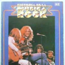 Revistas de música: HISTORIA DE LA MUSICA ROCK 62 BEATLES LED ZEPPELIN . Lote 103393303