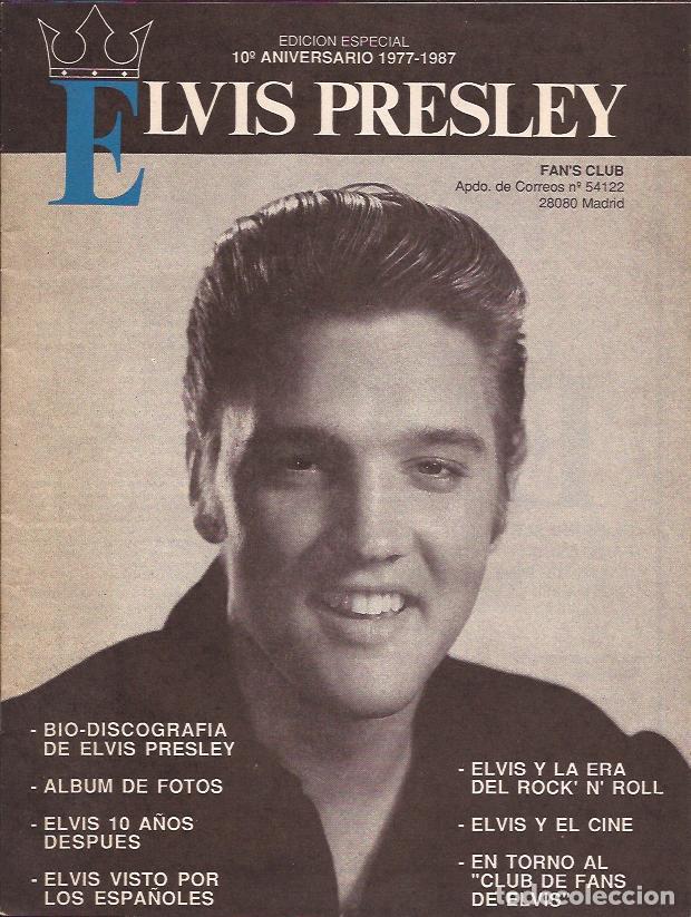 REVISTA- ELVIS PRESLEY CLUB FANS EDIC. ESPECIAL 10 AÑOS FANZINE JOSE LUIS ALVAREZ MADRID 1987 (Música - Revistas, Manuales y Cursos)