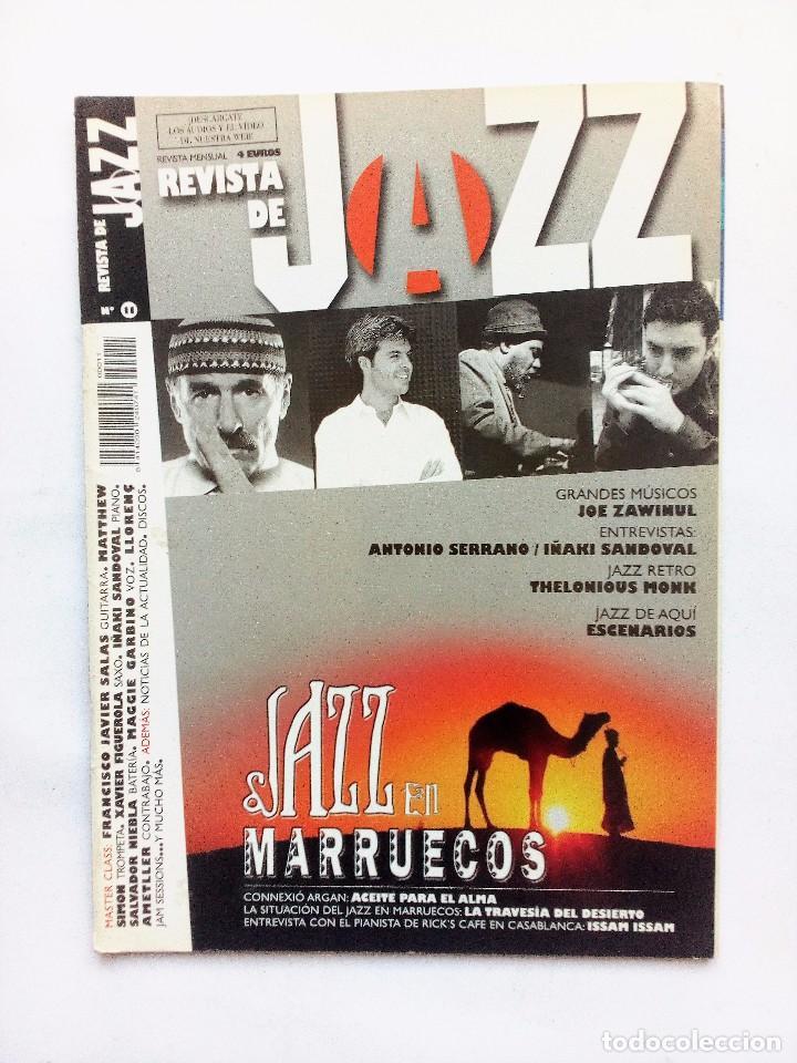 REVISTA DE JAZZ Nº 11 (2004) JAZZ EN MARRUECOS MASTER CALSS ANTONIO SERRANO/IÑAKI SANDOVAL (Música - Revistas, Manuales y Cursos)