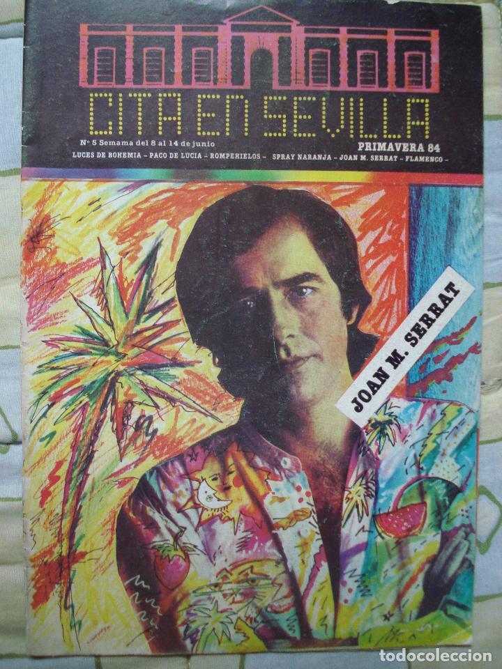 REVISTA CITA EN SEVILLA, N 5 , SEMANA DEL 8 AL 14 DE JUNIO 1984 JOAN MANUEL SERRAT (Música - Revistas, Manuales y Cursos)