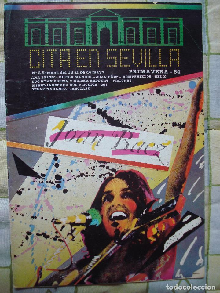 REVISTA CITA EN SEVILLA, N 2 , SEMANA DEL 18 AL 24 DE MAYO 1984 JOAN BAEZ (Música - Revistas, Manuales y Cursos)