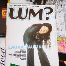 Revistas de música: REVISTA WM ? WHAT´S MUSIC - Nº 19 - LAURA PAUSINI, DEPECHE MODE, ROSANA, KETAMA - COMO NUEVA. Lote 94492326