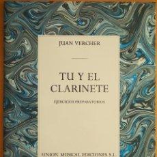 Revistas de música: JUAN VERCHER: TÚ Y EL CLARINETE. Lote 95886635