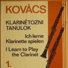 Revistas de música: KOVACS: I LEARN TO PLAY THE CLARINET 1. Lote 95886719