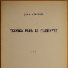 Revistas de música: JUAN VERCHER: TÉCNICA PARA EL CLARINETE. Lote 95886959