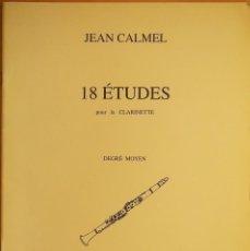 Revistas de música: JEAN CALMEL: 18 ESTUDIOS PARA EL CLARINETE. Lote 95887099
