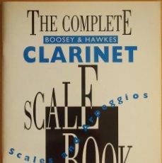 Revistas de música: THE COMPLETE B&H CLARINET SCALE BOOK. Lote 95887331