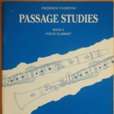 Revistas de música: THURSTON: PASSAGE STUDIES FOR CLARINET - BOOK 2. Lote 95888331