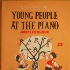 Revistas de música: BARTOK: YOUNG PEOPLE AT THE PIANO II. Lote 95888651