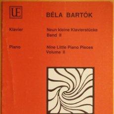 Revistas de música: BARTOK: NINE LITTLE PIANO PIECES - VOL. II. Lote 95888827