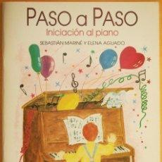 Revistas de música: S. MARINÉ Y E. AGUADO: PASO A PASO - INICIACIÓN AL PIANO. Lote 95889007
