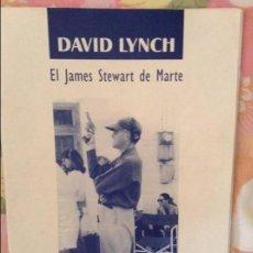 Revistas de música: DAVID LYNCH - EL JAMES STEWART DE MARTE - JAVIER J. VALENCIA. Lote 98048927