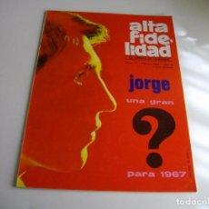 Revistas de música: MITICA REVISTA ALTA FIDELIDAD Nº 17 AÑO 1967 LA DE LAS FOTOS VER TODAS MIS REVISTAS DE MUSICA. Lote 98470399