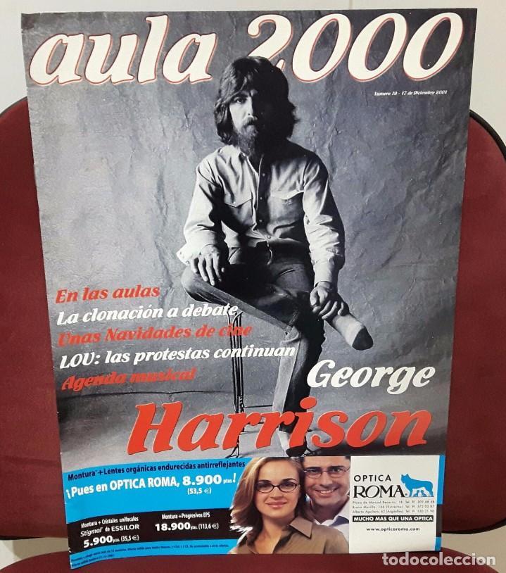 GEORGE HARRISON -BEATLES - REVISTA AULA 2000 - SOLO PARA UNIVERSIDADES - 17 DICIEMBRE 2001 - 14 PAG (Música - Revistas, Manuales y Cursos)