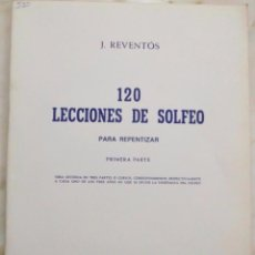Revistas de música: 120 LECCIONES DE SOLFEO PARA REPENTIZAR. PRIMERA PARTE. J. REVENTÓS. UNIÓN MUSICAL ESPAÑOLA. Lote 139786024