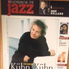 Revistas de música: CUADERNOS DE JAZZ - AÑO XVI - Nº 91 (NOVIEMBRE DICIEMBRE 2005). Lote 100378379