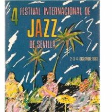 Revistas de música: REVISTA: 4 FESTIVAL INTERNACIONAL DE JAZZ DE SEVILLA. 2,3 Y 4 DICIEMBRE 1983. (P/B20). Lote 101306719