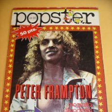 Revistas de música: POPSTER Nº 25, PETER FRAMPTON, ED. IESA, 1ª EDICIÓN, AÑO 1978, PÓSTER. C8. Lote 103632735