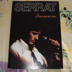 Revistas de música: SERRAT SINCERAMENTE TUYO. Lote 104435439