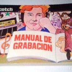 Revistas de música: MANUAL DE GRABACIÓN - SCOTCH - 1978. Lote 104854083
