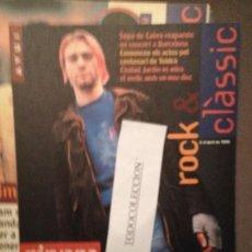Revistas de música: ROCK & CLASSIC 5-4-95 NIRVANA,SOPA DE CABRA,CIUDAD JARDIN,HOLE,REVOLVER,TOLDRA,STEEL PULSE,C.VARELA. Lote 105717059