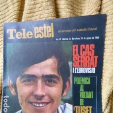 Revistas de música: J.M.SERRAT PORTADA DE TELE -ESTEL -1968-. Lote 106023883