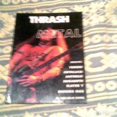 Revistas de música: LIBRO DE IMAGENES DEL ROCK THRASH METAL EDITORIAL LA MASCARA. Lote 109303347