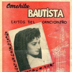 Revistas de música: CONCHITA BAUTISTA ' EXITOS DEL CANCIONERO ' - - CANCIONERO 11, NUMERO EXTRAORDINARIO. Lote 109875211