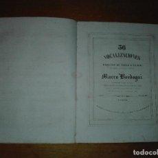 Revistas de música: 36 VOCALIZACIONES PARA LA VOZ DE TIPLE O TENOR… POR MARCO BORDOGNI 2ª EDICIÓN CA.1845. Lote 111644323