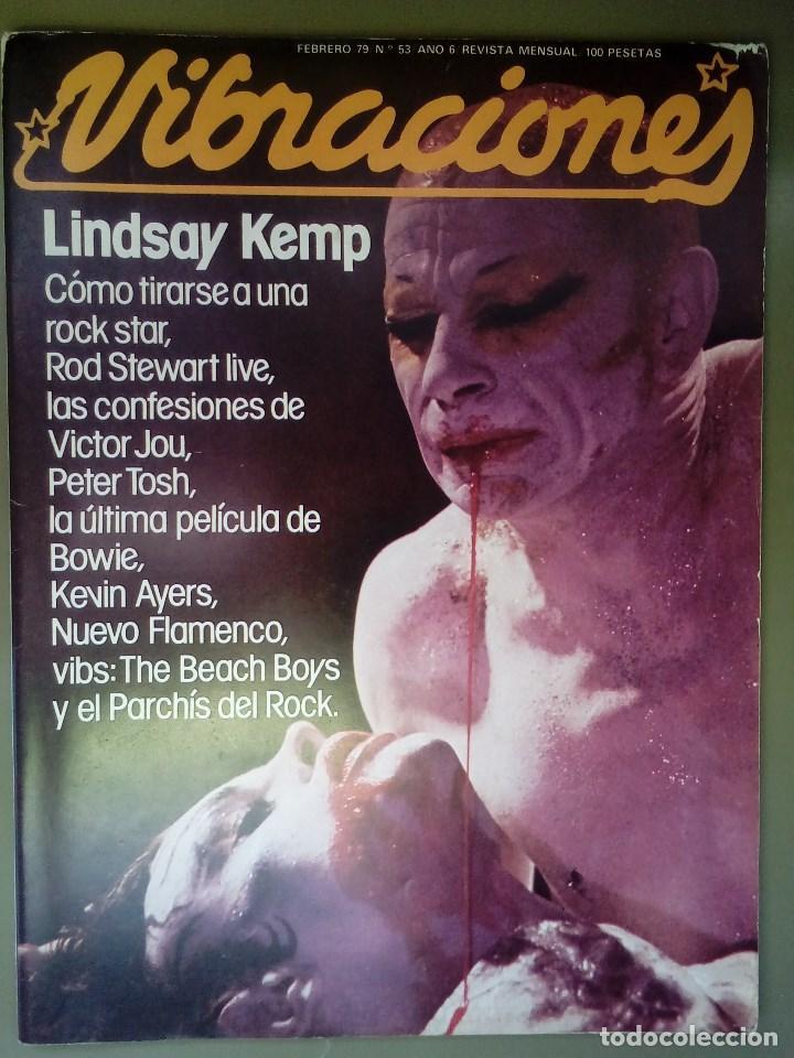 VIBRACIONES Nº 53, FEB 1979. LINDSAY KEMP, ROD STEWART, PETER TOSH, BOWIE,THE BEACH BOYS,KEVIN AYERS (Música - Revistas, Manuales y Cursos)