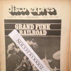 Revistas de música: DISCO EXPRES 142 08-10-71):GRAND FUNK RAILROAD, M.BOLAN T.REX, RAPHAEL,ELVIS,SERRAT,C.SESTO,P.RIBA. Lote 175409593