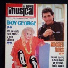 Revistas de música: EL GRAN MUSICAL Nº 249, NOV 1984. BOY GEORGE, MIGUEL RÍOS, DIO, PISTONES, ALPHAVILLE, BRONSKI BEAT. Lote 112870743