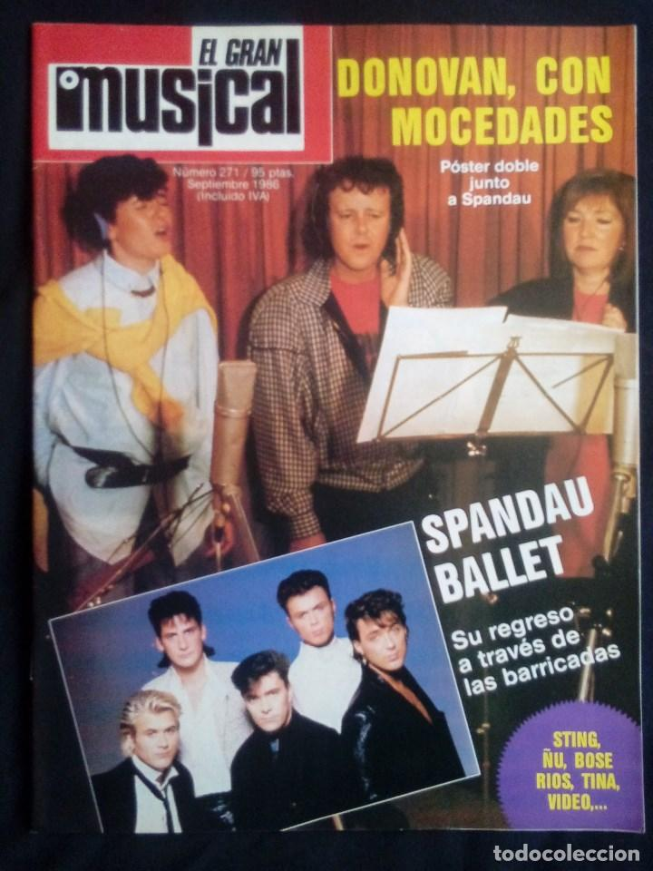 EL GRAN MUSICAL Nº 271, SEPT 1986. DONOVAN, MOCEDADES, EL ÚLTIMO DE LA FILA, THE CURE,MIGUEL RÍOS,ÑU (Música - Revistas, Manuales y Cursos)