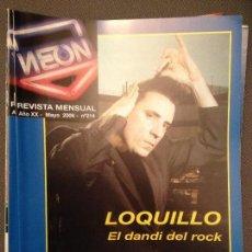 Revistas de música: NEON: NUM 214 MAY 2006: LOQUILLO EL DANDI DEL ROC,ROCCO SIFFREDI,CIFU,MADONNA,. Lote 115017383