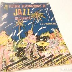 Revistas de música: 4º FESTIVAL INTERNACIONAL DE JAZZ DE SEVILLA 1983 (UNA JOYA PÀRA LOS COLECCIONISTAS DE JAZZ). Lote 115378891