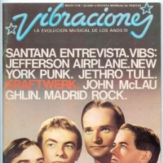 Revistas de música: VIBRACIONES - Nº 32 - 5/1977 - KRAFTWERK, TOM VERLAINE, PETER BAUMANN, JEFFERSON AIRPLANE, SANTANA. Lote 115609423