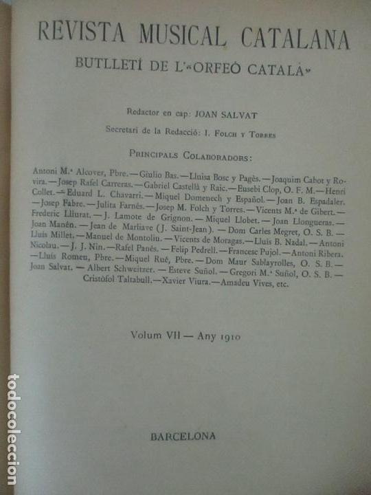 REVISTA MUSICAL CATALANA - 12 Nº- BULLETI MENSUAL DEL ORFEÓ CATALÀ - CON FOTOS - ANY VII - ANY 1910 (Música - Revistas, Manuales y Cursos)