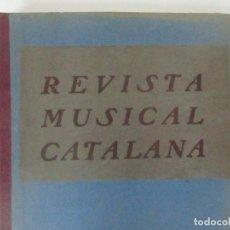 Revistas de música: REVISTA MUSICAL CATALANA - 12 Nº BULLETI MENSUAL DEL ORFEÓ CATALÀ - ANY II - 1905. Lote 115760167