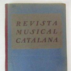 Revistas de música: REVISTA MUSICAL CATALANA - 12 Nº BULLETI MENSUAL DEL ORFEÓ CATALÀ - ANY I - 1904. Lote 115761475