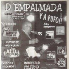 Revistas de música: D'EMPALMADA Y A PUFO!! NUMERO 37 1999 MURO LA CARNICERÍA PIETASTERS. Lote 117827503