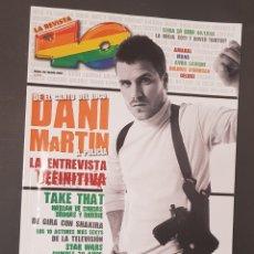 Revistas de música: REVISTA 40 PRINCIPALES - DANI MARTIN - TDKR18. Lote 119148035
