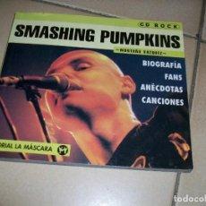 Revistas de música: SMASHING PUMPKINS. COLECCIÓN CD ROCK. EDITORIAL LA MÁSCARA. 120 PÁGINAS. 1999.. Lote 119907775