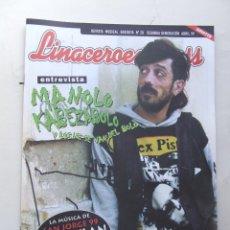 Revistas de música: LINACERO 20 MANOLO KABEZABOLO VIOLADORES DEL VERSO NIÑOS DEL BRASIL HEROES DEL SILENCIO BOB DYLAN . Lote 124513971