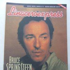 Revistas de música: LINACERO EXPRESS 21 BRUCE SPRINGSTEEN DISTRITO 14 ANDRES CALAMARO LA NUBE SUPERTRAMP IXO RAI . Lote 124514103