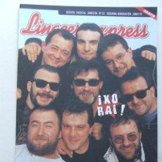 Revistas de música: LINACERO EXPRESS 22 IXO RAI EL POLACO LOS PLANETAS ANTONIO FLORES HEROES DEL SILENCIO MAURICIO AZNAR. Lote 124514203