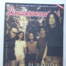 Revistas de música: LINACERO EXPRESS 23 PURAVIDA HEROES DEL SILENCIO FANGORIA NIÑOS DEL BRASIL SANTANA . Lote 124514303