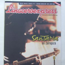 Revistas de música: LINACERO EXPRESS 31 SANTANA LOS SUAVES HEROES DEL SILENCIO LA GRANJA BARRICADA . Lote 124515087